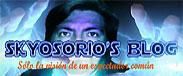 Skyosorio's Blog